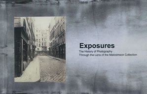 Cover of Exposures: The History of Photography through the Lens of the Malcolmson Collection