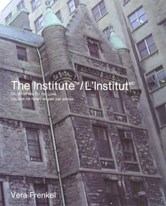 Cover of The institute: Or, What We Do for Love