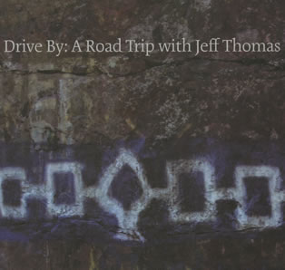 Cover of Drive By: A Road Trip with Jeff Thomas