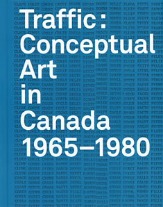 Cover of Traffic: Conceptual Art in Canada 1965-1980