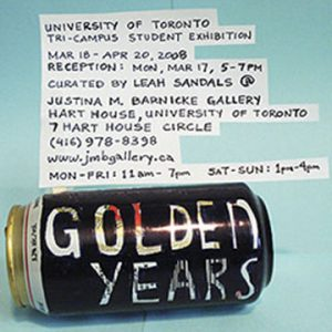 Golden Years: University of Toronto Tri-Campus Student Exhibition Poster