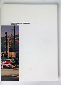 "Cover of ""Ron Terada: Who I Think I Am, 1965-1975"""