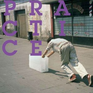 """Cover art for the publication """"Practice"""""""